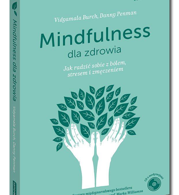 Mindfulness dla zdrowia – nowa publikacja