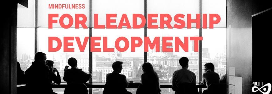 """Mindfulness for leadership development"" w Campus Warsaw"