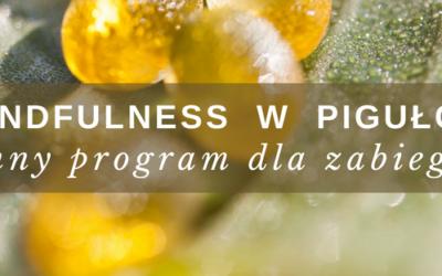 Mindfulness w pigułce – poranny program dla zabieganych (start 27.06.2018)