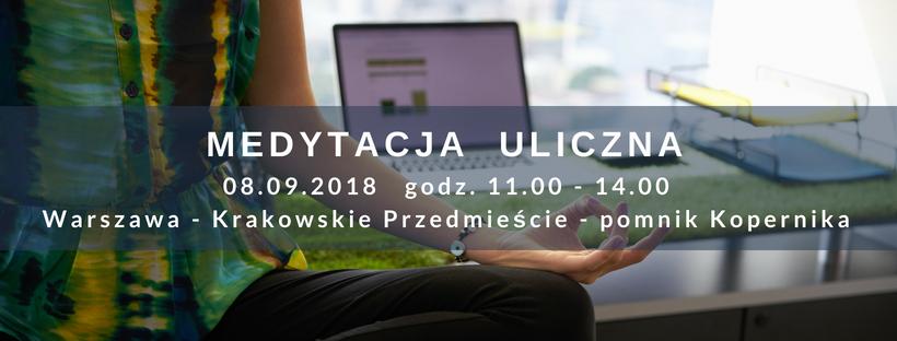 Medytacja uliczna – 08.09.2018 g. 11.00-14.00