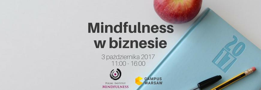 """II Konferencja """"Mindfulness w biznesie"""""""