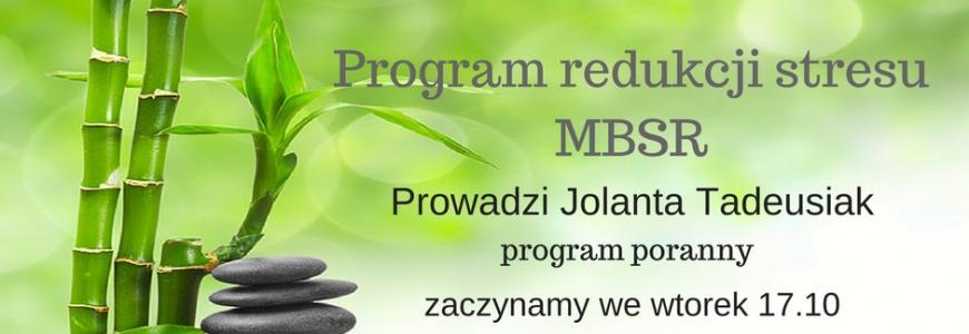 Poranny kurs MBSR z Jolantą Tadeusiak. Start 17 października!