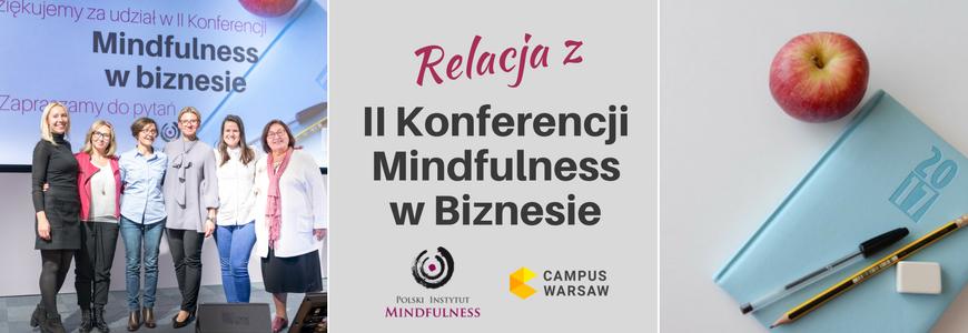 Relacja z II Konferencji Mindfulness w Biznesie