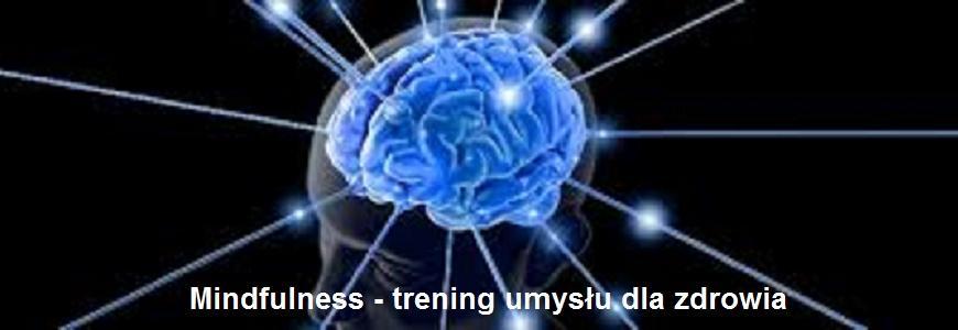 Mindfulness – trening umysłu dla zdrowia