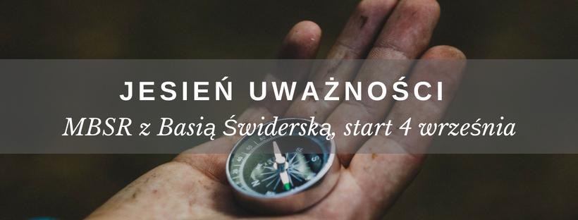 MBSR z Basią Świderską (start 04.09.2018)