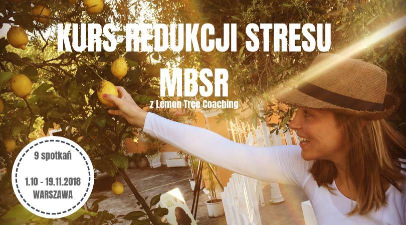 Kurs Redukcji Stresu MBSR. Start 01.10.2018