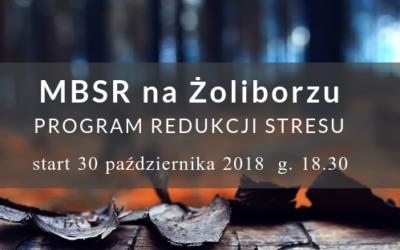 Program MBSR na Żoliborzu – strat 30.10.18