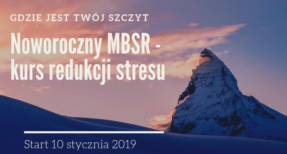 KURS MBSR z Joanną Ryś-Bednarczyk od 10.01.2019