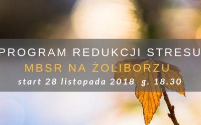 Program Redukcji Stresu MBSR na Żoliborzu