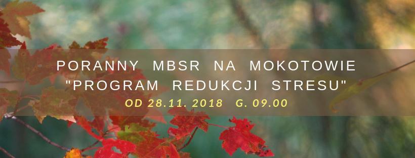 Porannny program redukcji stresu MBSR na Mokotowie. Start 28.11.18