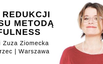 8 tygodniowy trening mindfulness z Zuzą Ziomecką