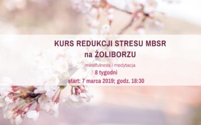 8-tygodniowy Program Redukcji Stresu MBSR na Żoliborzu