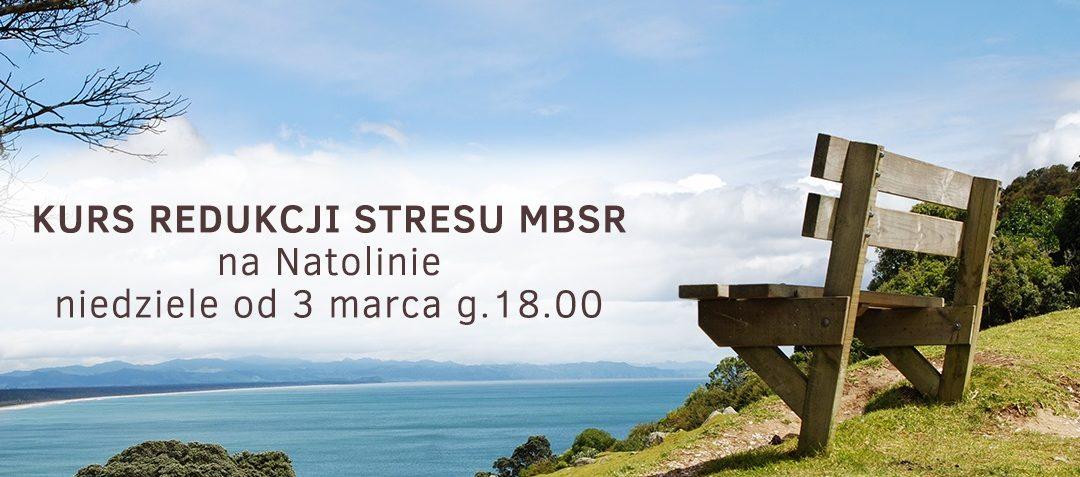 Kurs MBSR na Natolinie z Agą Siwek-Posłuszną