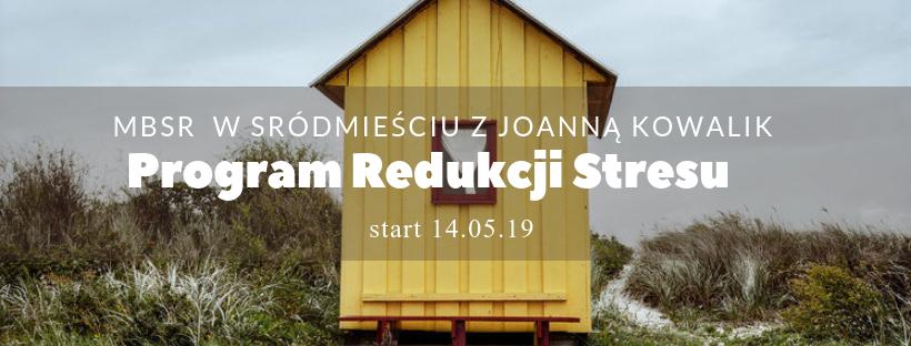MBSR z Joanną Kowalik, od 14 maja w Śródmieściu