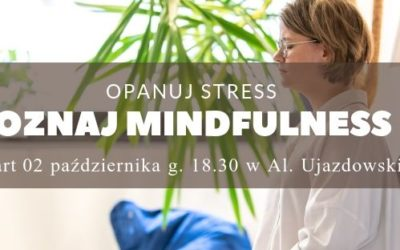 Jesienny kurs mindfulness z Zuzą Ziomecką – start 2.10.2019