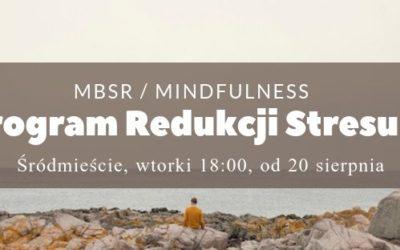 MBSR z Joanną Kowalik – start 20.08.2019