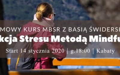 Zimowy kurs MBSR z Basią Świderską – start 14.01.2020
