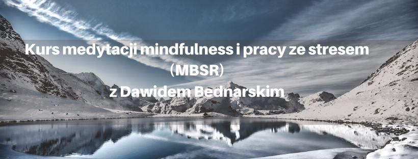 Kurs medytacji mindfulness z Dawidem
