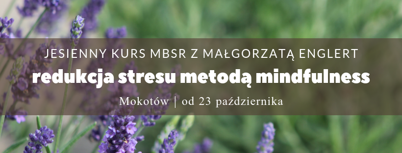 Kurs MBSR na Mokotowie od 23 października