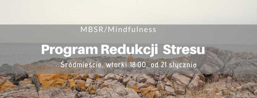 MBSR z Joanną Kowalik, od 21 stycznia 2020 w Śródmieściu