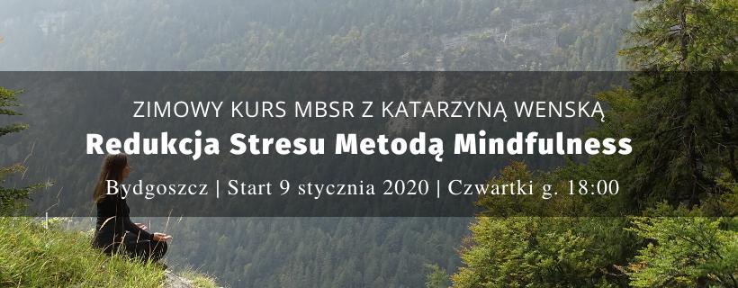 Zimowy kurs mindfulness z Kasią Wenską – start 9.01.2020
