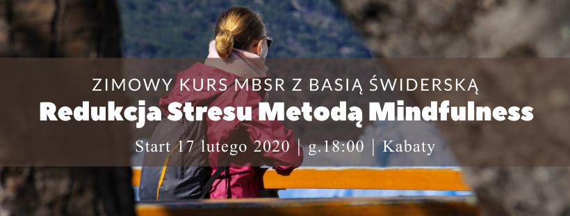 Zimowy kurs MBSR z Basią Świderską – start 17.02.2020