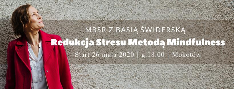 Letni kurs MBSR z Basią Świderską – start 26.05.2020