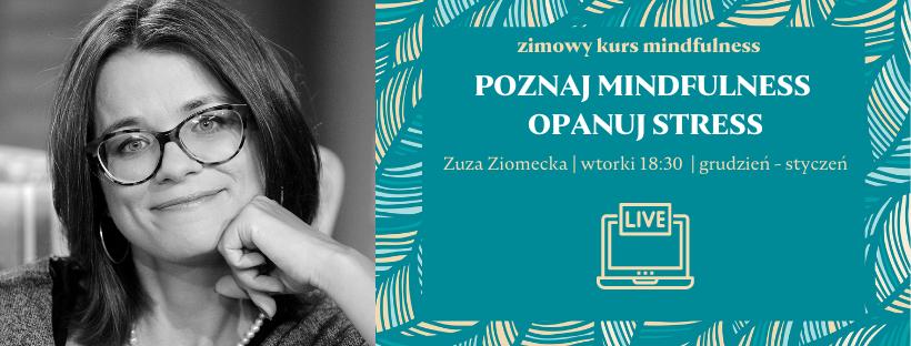 ZIMOWY kurs mindfulness online z Zuzą Ziomecką – od 1 grudnia 2020