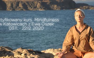 Kurs mindfulness w Katowicach z Ewą Oszek