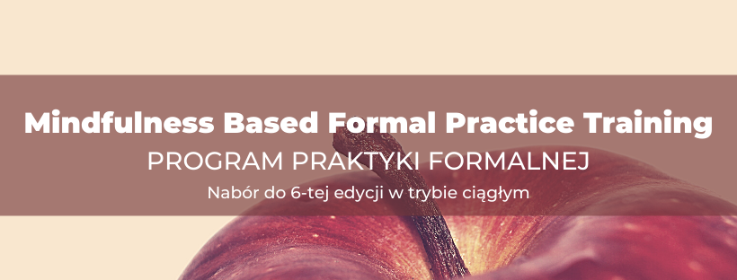 Mindfulness Based Formal Practice Training – Program Praktyki Formalnej