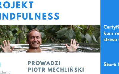 Kurs redukcji stresu (MBSR) z Piotrem Mechlińskim od 15 maja – soboty