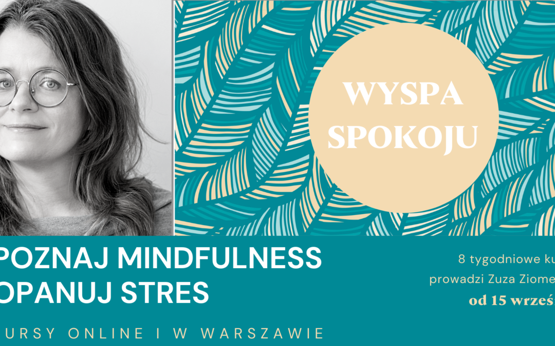 Jesiennie kursy mindfulness 2021