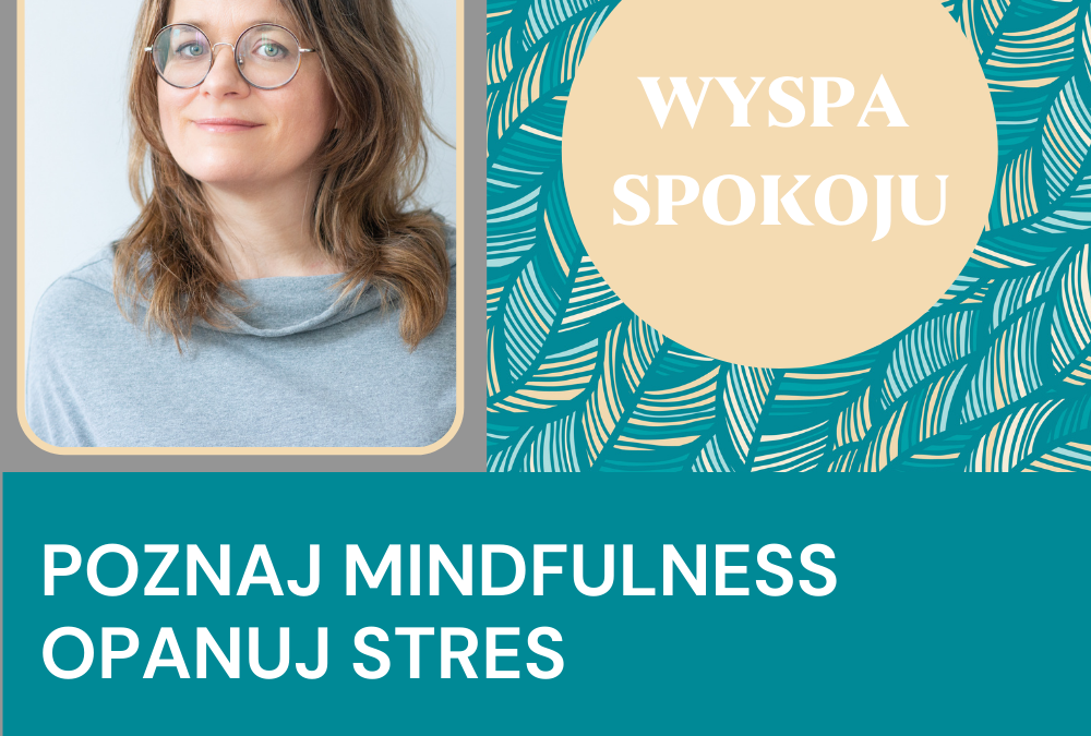 Kursy mindfulness z Zuzą Ziomecką