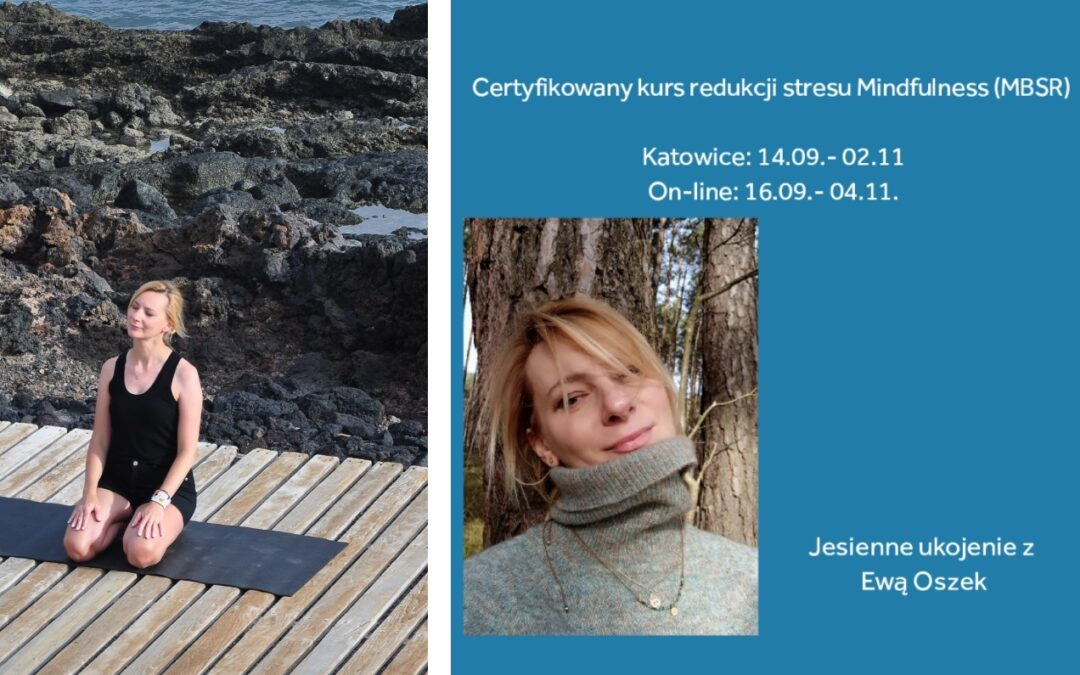 Jesienny kurs mindfulness  z Ewą Oszek